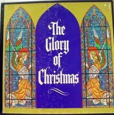 THE GLORY OF CHRISTMAS * SET OF THREE LPS
