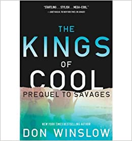 Amazon.com: [The Kings of Cool] (By: Don Winslow) [published ...