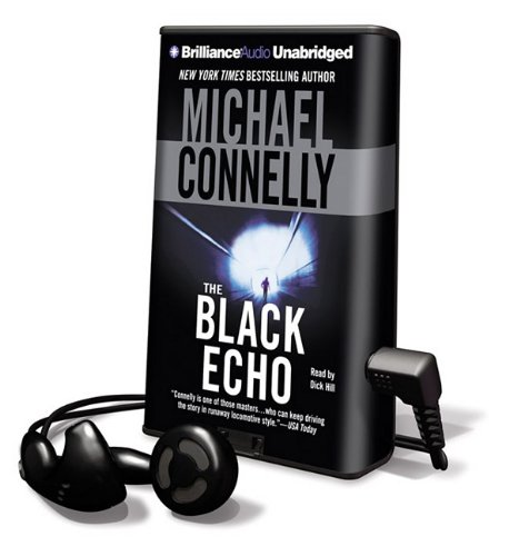 The Black Echo [With Headphones] (Playaway Adult Fiction)
