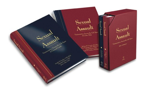 Sexual Assault Victimization Across the Life Span: A Clinical Guide and Color Atlas (2 Volume Set)