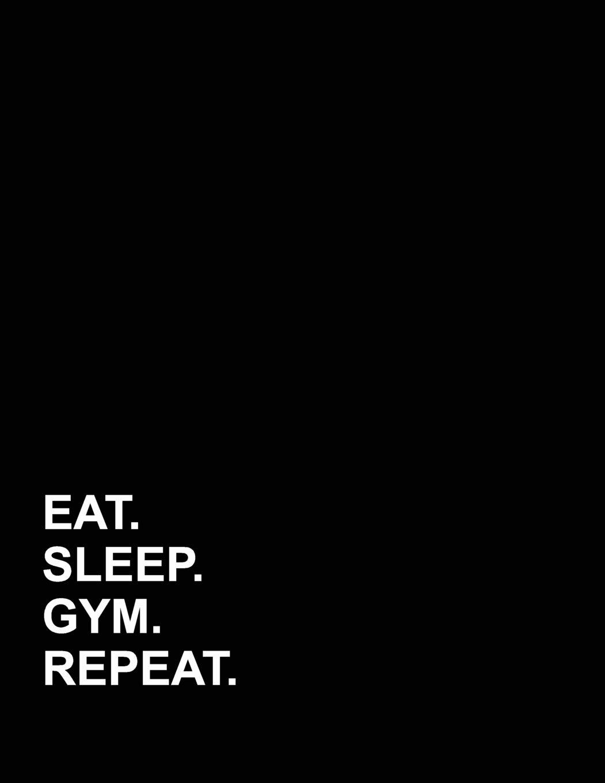 Amazon com: Eat Sleep Gym Repeat: Accounts Journal