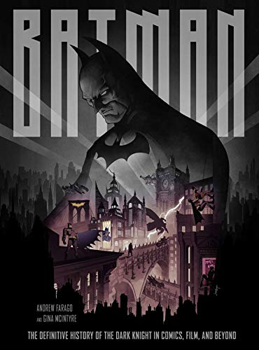 Batman: The Definitive History of the Dark Knight in Comics, Film, and Beyond ()