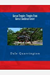Korean Temples: From Korea's Southeast Corner Paperback