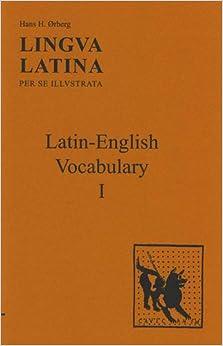 Lingua Latina - Latin-English Vocabulary I: Familia Romana: Latin English Vocabulary. Supplement for Part 1
