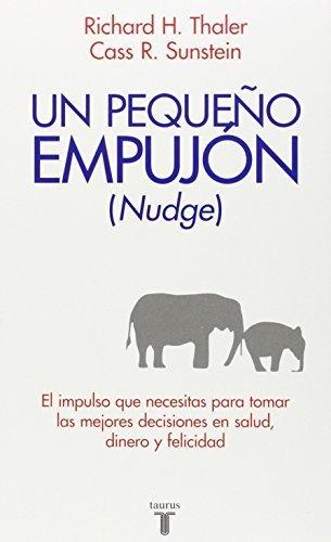 Nudge: Un pequeño empujón (Pensamiento / Taurus) (Spanish ...