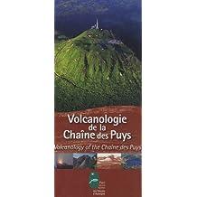Volcanologie de la Chaîne des Puys : Editions bilingue français-anglais