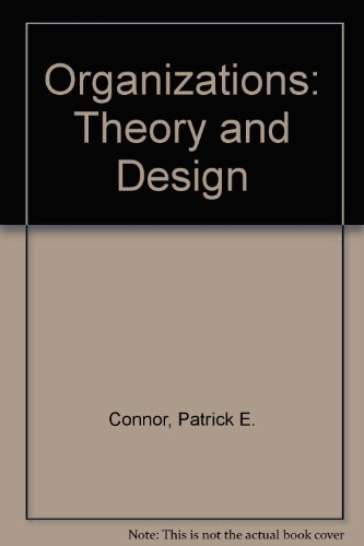 Organizations, theory and design