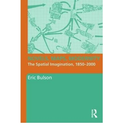 [(Novels, Maps, Modernity)] [Author: Eric Bulson] published on (October, 2009) ebook