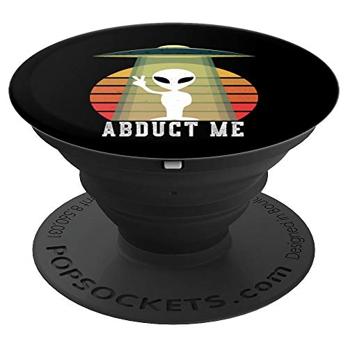 Funny UFO Alien Halloween Costume Abduct Me - PopSockets Grip and Stand for Phones and Tablets