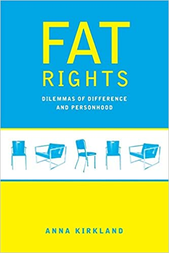 Fat Rights Dilemmas of Difference and Personhood