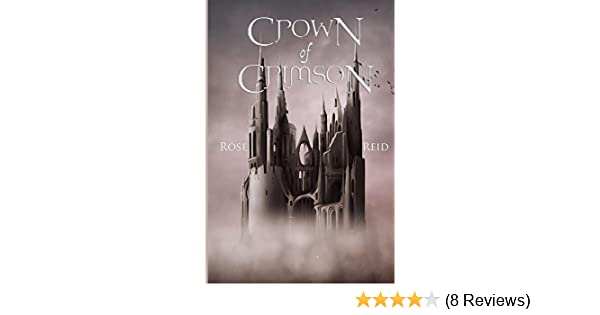 Amazon crown of crimson the afterlight chronicles book 1 amazon crown of crimson the afterlight chronicles book 1 ebook rose reid kindle store fandeluxe Gallery