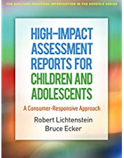 High-Impact Assessment Reports for Children and Adolescents: A Consumer-Responsive Approach
