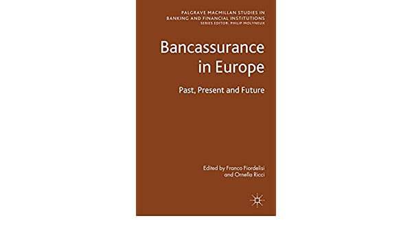 Amazon bancassurance in europe past present and future amazon bancassurance in europe past present and future palgrave macmillan studies in banking and financial institutions ebook ornella ricci fandeluxe Gallery