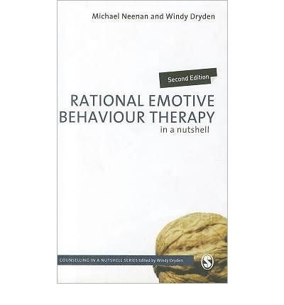 [(Rational Emotive Behaviour Therapy in a Nutshell)] [Author: Michael Neenan] published on (January, 2011) (Rational Emotive Behaviour Therapy In A Nutshell)