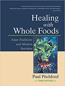 3rd asian edition food healing modern nutrition tradition whole