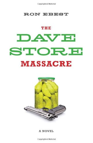 The Dave Store Massacre: Amazon.es: Ebest, Ron: Libros en ...
