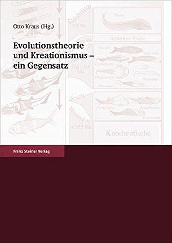 Evolutionstheorie und Kreationismus - ein Gegensatz (German Edition)
