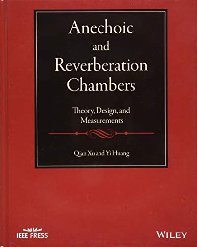 Anechoic and Reverberation Chambers: Theory, Design, and Measurements (Wiley - IEEE)