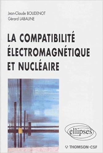 Livres gratuits La Compatibilité électromagnétique et nucléaire pdf, epub
