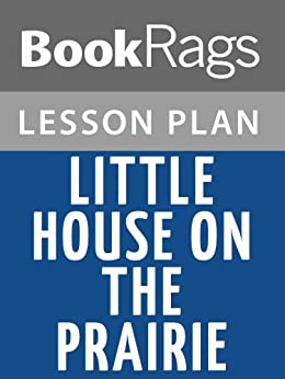 Lesson plans little house on the prairie ebook for Little house on the prairie house plans