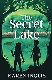 The Secret Lake: A children's mystery adven