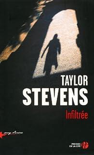 Infiltrée par Taylor Stevens