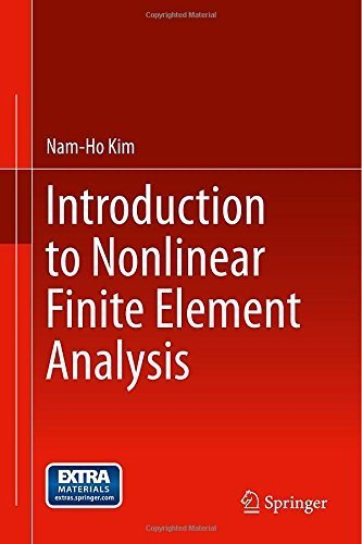 Introduction to Nonlinear Finite Element Analysis 2015 edition by Kim, Nam-Ho (2014) Hardcover
