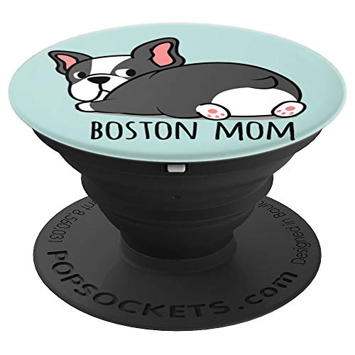 Boston Mom Cute Boston Terrier - PopSockets Grip and Stand for Phones and Tablets