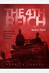 The 4th Reich Book 2 Part 2 Kindle Edition