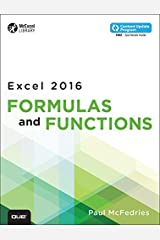 Excel 2016 Formulas and Functions (includes Content Update Program) (MrExcel Library) Kindle Edition