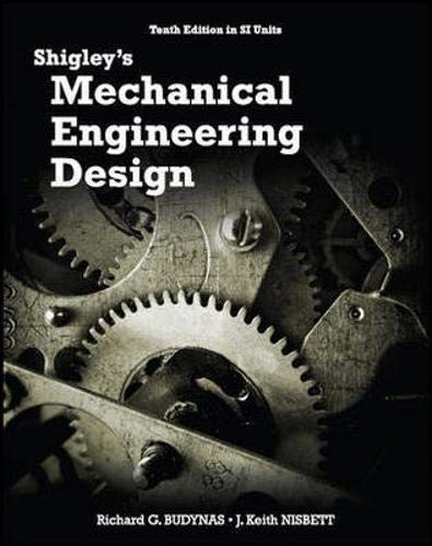 Shigley's Mechanical Engineering Design Si 10e
