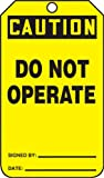 Accuform MDT621CTP PF-Cardstock SAFETY Tag, Legend ''Caution Do Not Operate'', 5.75'' Length x 3.25'' Width x 0.010'' Thickness, Black on Yellow (Pack of 25)