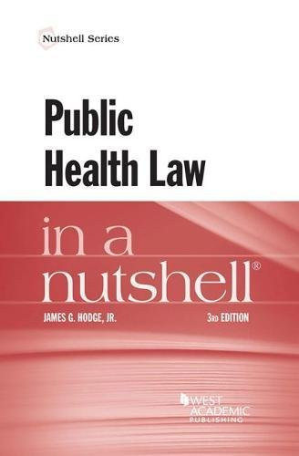 Health Nut - Public Health Law in a Nutshell (Nutshells)
