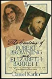 The Courtship of Robert Browning and Elizabeth Barrett, Daniel Karlin, 0192820397