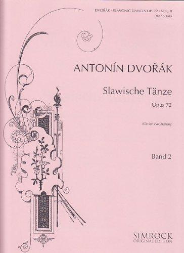 Slawische Tänze: Band 2. op. 72. Klavier. (Simrock Original Edition)