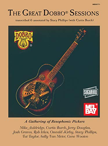 The Great Dobro Sessions: A Gathering of Resophonic Pickers ()