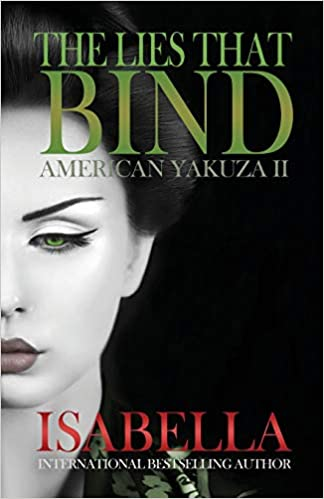 American Yakuza II - The Lies That Bind: I. Isabella: 9781939062208: Amazon.com: Books