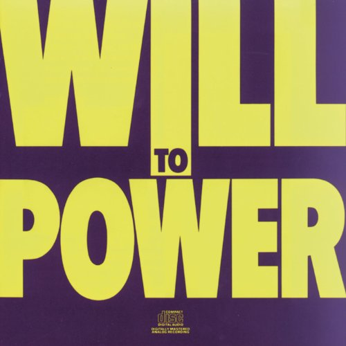 Will To Power  - Baby I Love Your Way / Freebird