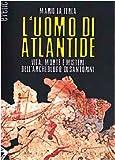 L'uomo di Atlantide. Vita, morte e misteri dell'archeologo di Santorini