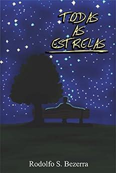 Todas as Estrelas por [Bezerra, Rodolfo, Betioli, André]