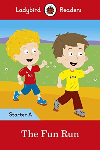 The Fun Run - Ladybird Readers Starter Level A
