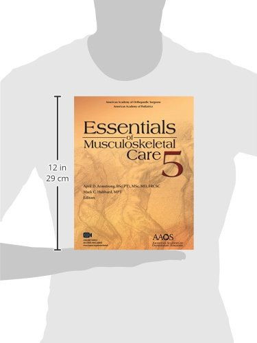 Essentials of Musculoskeletal Care, 5th Edition by Amer Academy of Orthopaedic