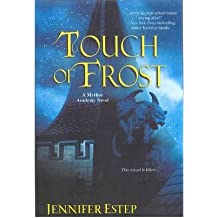 [ Touch of Frost By Estep, Jennifer ( Author ) Paperback 2011 ]