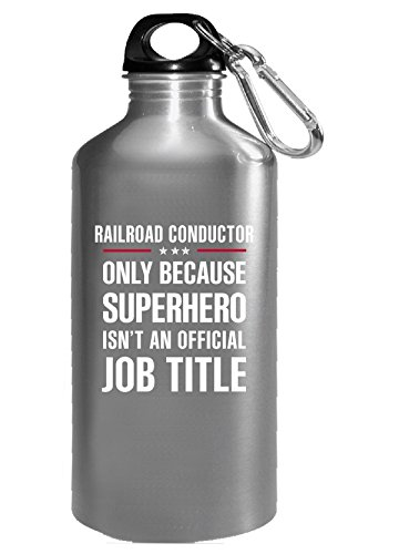 Gift For Superhero Railroad Conductor - Water (16 Bottle Super Conductor)