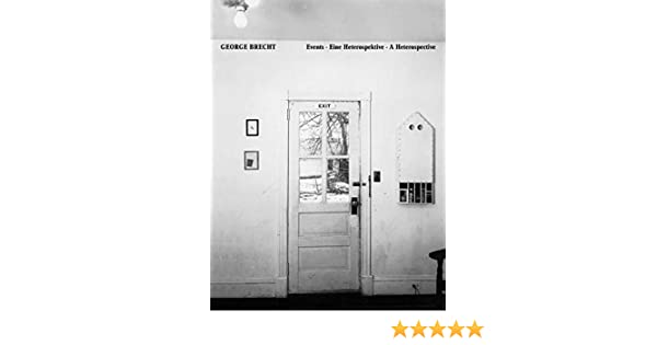 George Brecht: Events - A Heterospective: Amazon.es: Konig, Kasper, Fischer, Alfred, Brecht, George: Libros en idiomas extranjeros