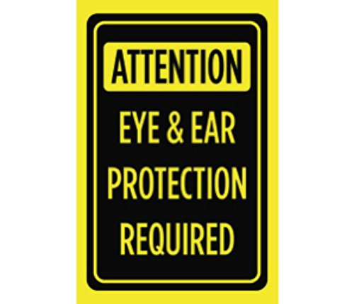 Attention Eye & Ear Protection Required Print Bright Yellow Black Caution Safety Business Sign by iCandy Combat (Image #1)