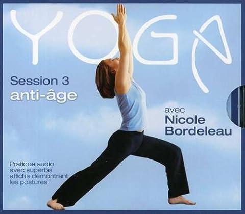 Vol. 3-Yoga Anti-Age Session (Nicole Bordeleau)