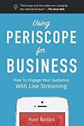 Using Periscope for Business