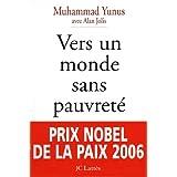 Vers un monde sans pauvreté (Essais et documents) (French Edition)