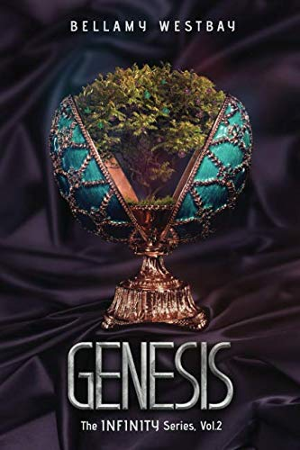 Genesis (The Infinity Series Book 2)